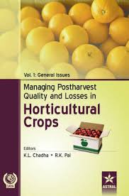 Managing Postharvest Quality and Losses in Horticultural Crops